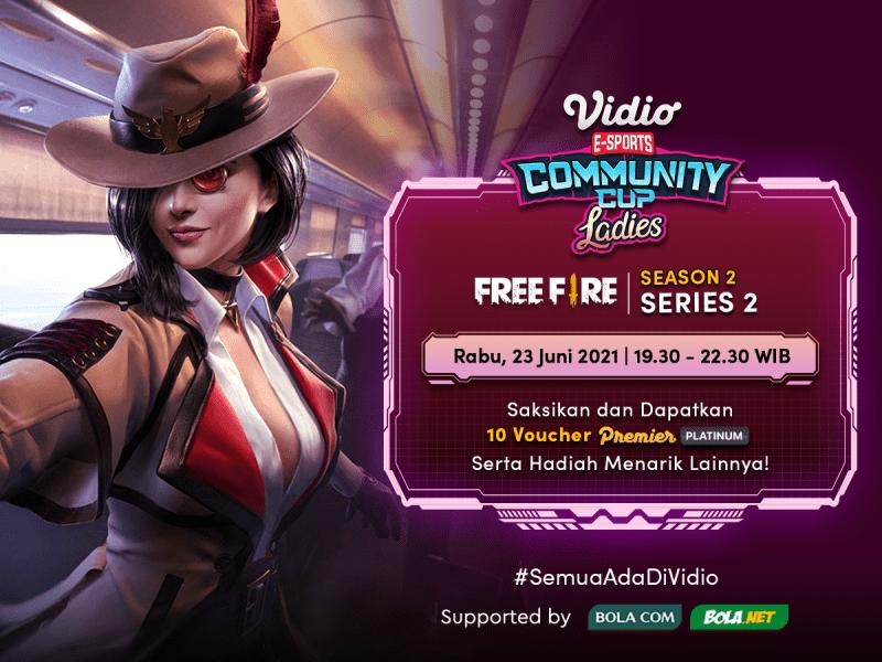 Link Live Streaming Vidio Community Cup Ladies di Vidio Free Fire Series 2 Rabu 23 Juni