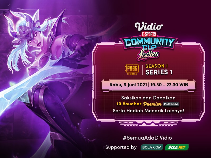 Saksikan! Live Streaming Vidio Community Cup Ladies Season 1 – Mobile Legends Series 1, 9 Juni 2021 Eksklusif di Vidio