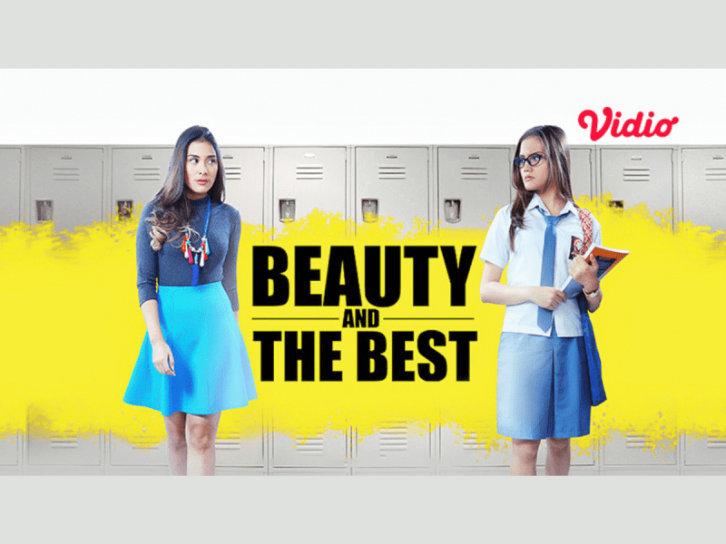 Review Serta Sinopsis Film Beauty and The Best Pembuktian Si Cantik Ira Melawan Kelly Si Cerdas