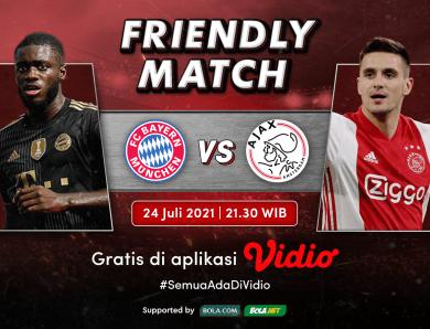 Saksikan Live Streaming Laga Persahabatan 2021 Bayern Munchen vs Ajax Eksklusif di Vidio