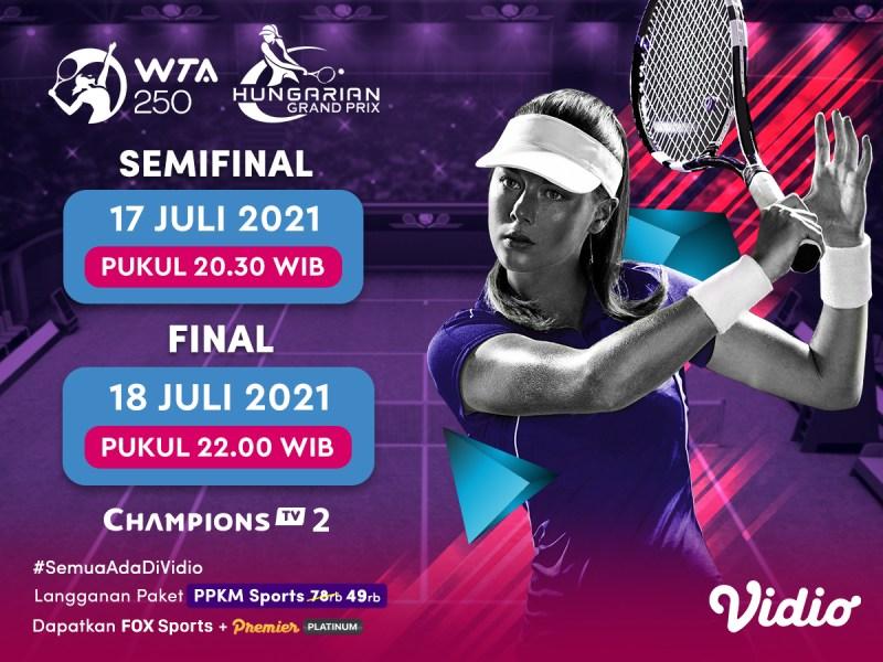 Jadwal dan Link Live Streaming Semifinal dan Final WTA 250 Hungarian Grand Prix 2021 di Vidio