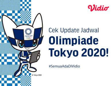 Jadwal Lengkap Olimpiade Tokyo 2020 Eksklusif di Vidio