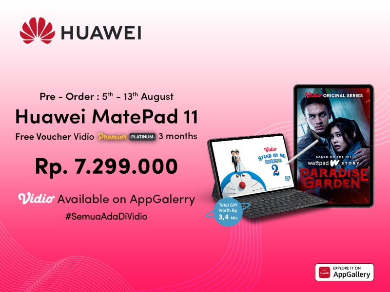 Pre-Order Huawei MatePad 11 & Dapatkan Akses Gratis Vidio 3 Bulan!