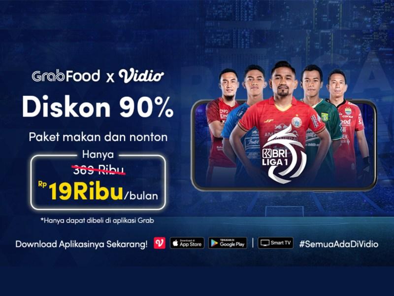 Beli Promo Paket GrabFood Bisa Dapat Voucher Vidio, Nikmat Sambil Nonton BRI Liga 1!