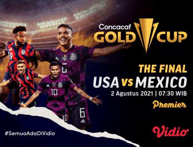 Live Streaming Final Piala Emas CONCACAF 2021: Amerika Serikat Vs Meksiko di Vidio