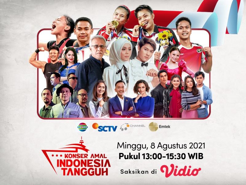 Emtek Gelar Konser Amal Indonesia Tangguh sebagai Wujud Kepedulian Perjuangan Indonesia