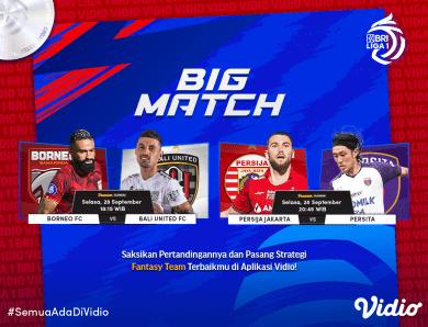 Jadwal Live Streaming BRI Liga 1 2021 Big Match Pekan 5