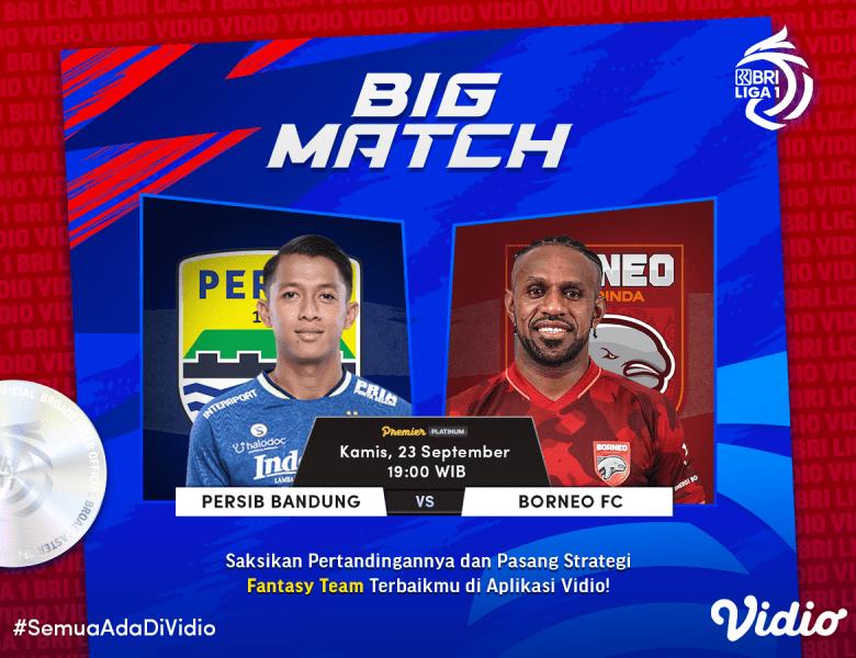Live Streaming BRI Liga 1 2021 Big Match Persib Vs Borneo