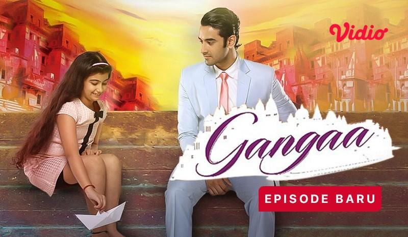 Sinopsis Gangaa Episode 1: Keluarga Baru