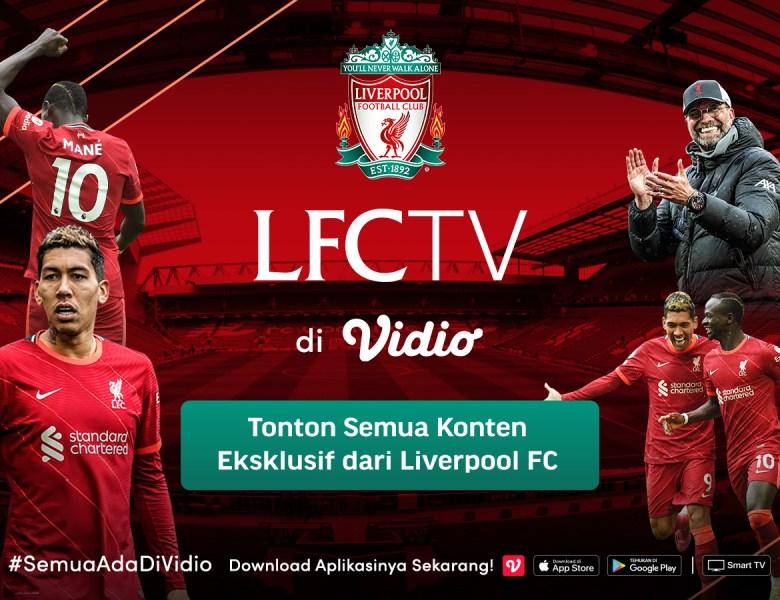 Kopites! Yuk Ikuti Segala Kegiatan Liverpool di LFCTV melalui Vidio!