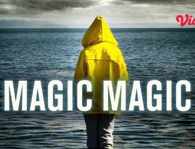 Sinopsis Film Magic Magic untuk Kamu yang Ingin Nonton Film Thriller Psikologis