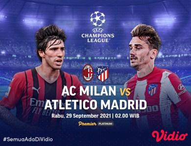 Big Match AC Milan Vs Atletico Madrid, Live Streaming Liga Champions Malam Ini