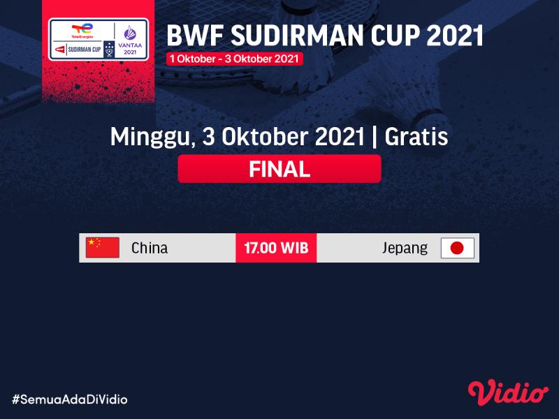 Jadwal dan Link Live Streaming Final Sudirman Cup 2021 Hari Ini