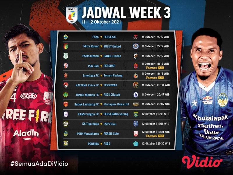 Jadwal dan Link Live Streaming Liga 2 Indonesia 2021 Pekan Ketiga