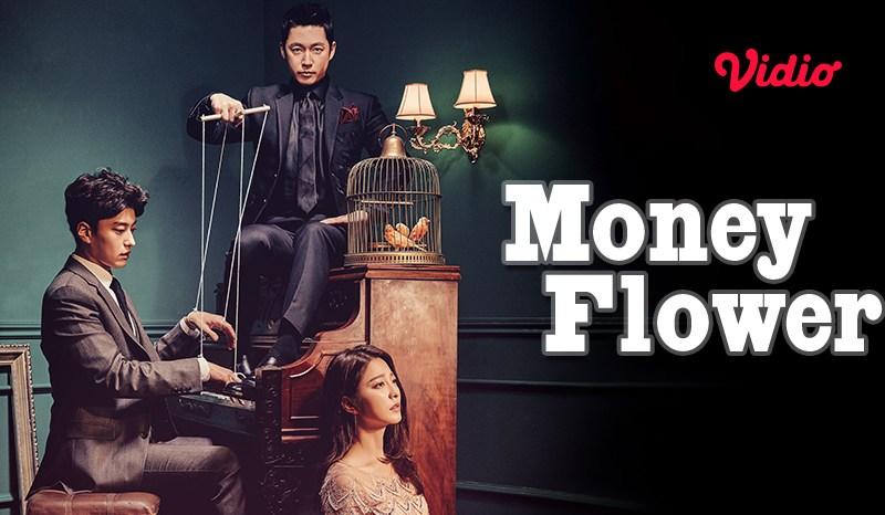 Ketika Uang Mengendalikan Manusia, Begini Sinopsis Drakor Money Flower