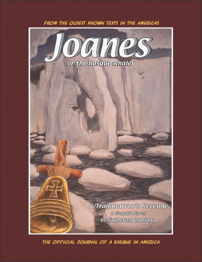 Joanes or the Basque Whaler- Traganarroo's Revenge. Guillermo Zubiaga