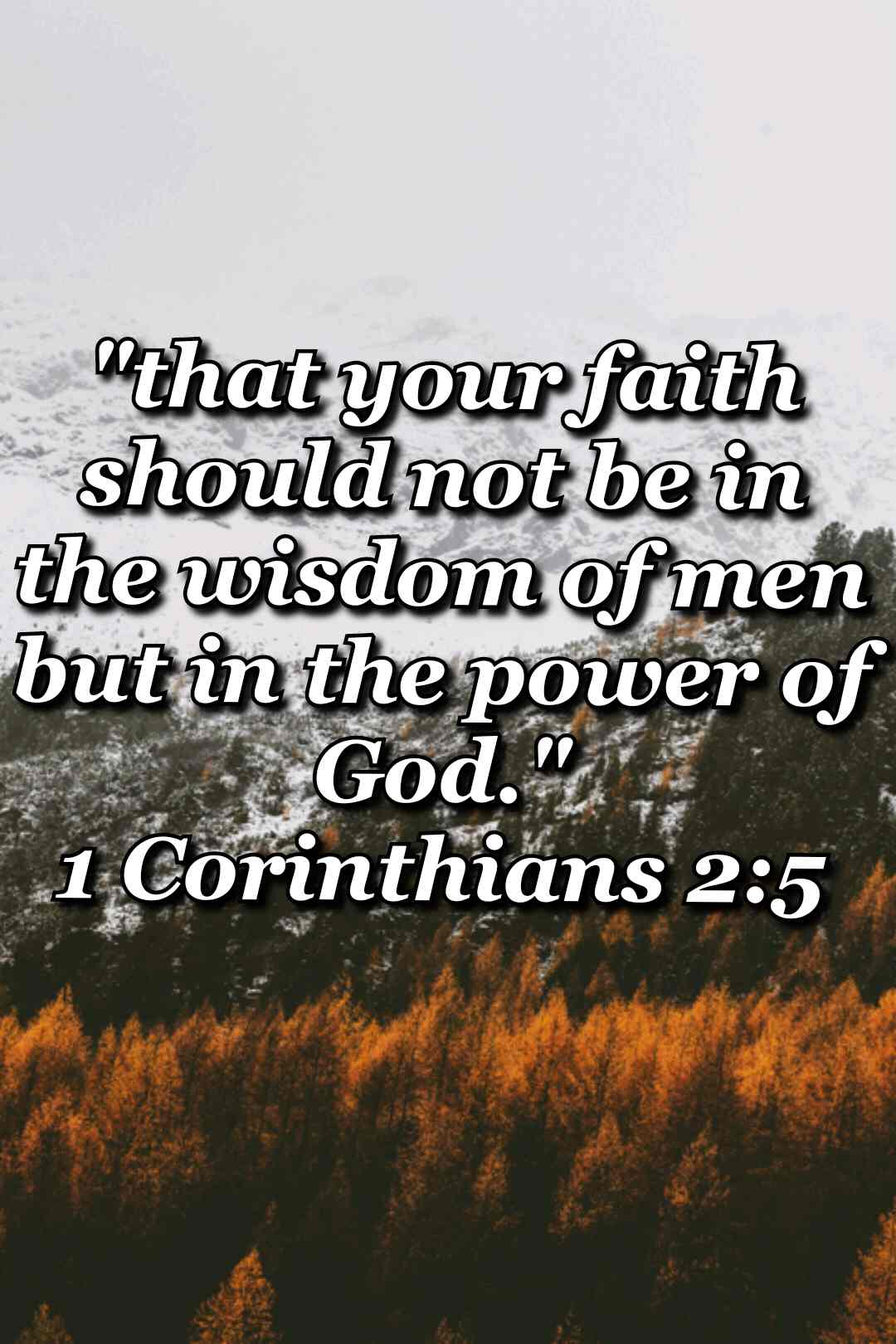 bible varses wallpaper faith (1 Corinthians 2:5)