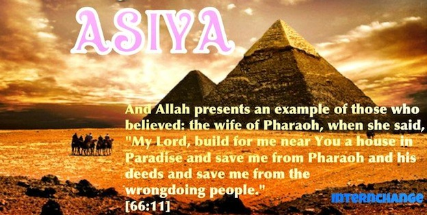 The Story of Lady Asya, the Wife of Pharaoh