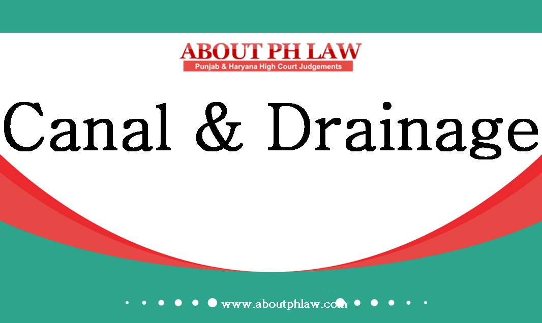 Haryana Canal and Drainage Act Archives - ABOUT PH LAW
