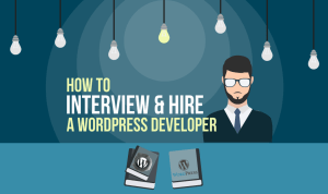 How to Hire a WordPress Designer or Developer