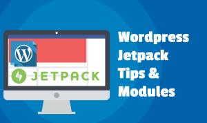 Wordpress Jetpack Tips and Modules