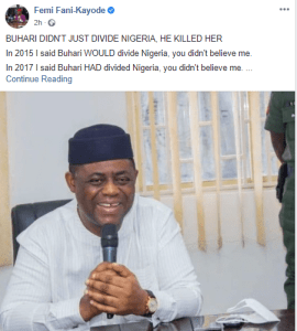 """""""Unless Buhari Retraces His Steps, There Will Be No Nigeria Left By 2023"""" – Femi Fani Kayode"""