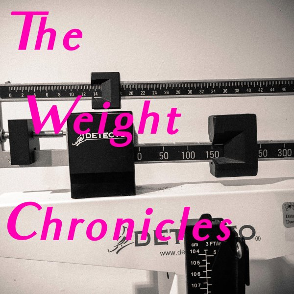 The Weight Chronicles