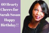 Congratulations to Sarah Sosan at 60
