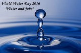 World Water Day 2016: How access to clean water can change lives, jobs and entire societies