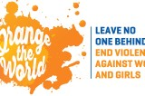 Leave No One Behind: End Violence Against Women And Girls