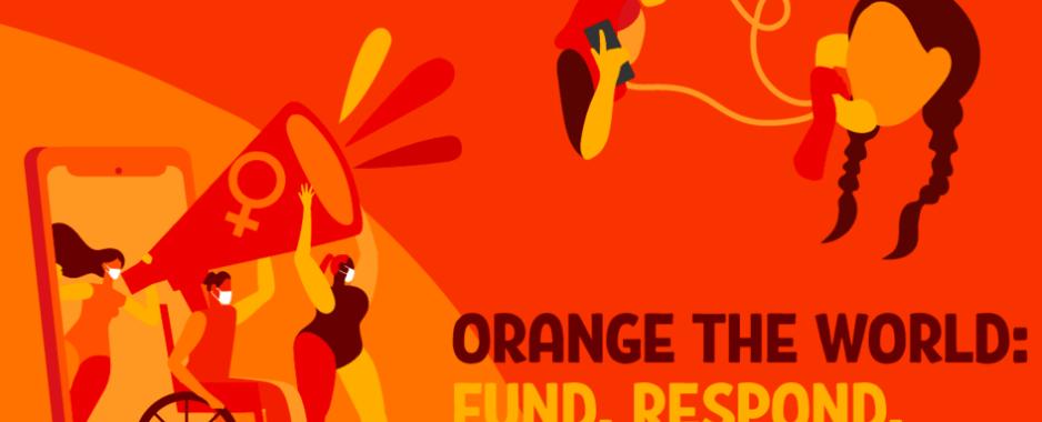 """16 Days of Activism against Gender-Based Violence : """"Orange the World: Fund, Respond, Prevent, Collect!"""""""