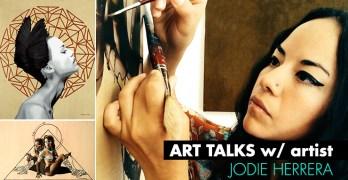 ART TALKS w/ artist JODIE HERRERA