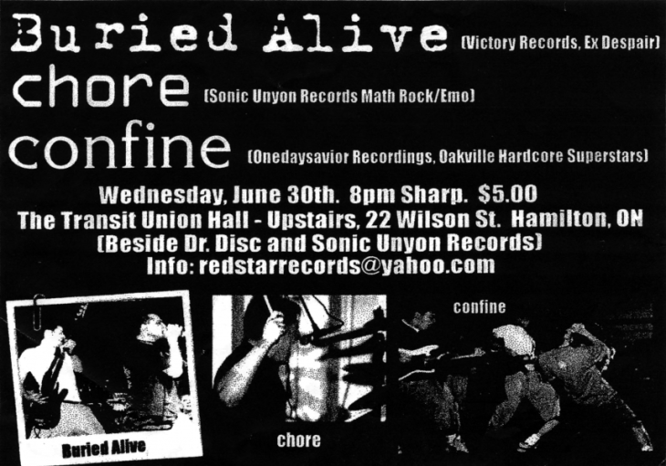 Confine show on June 30th 1999 at The Transit Union Hall in Hamilton, with Buried Alive and Chore