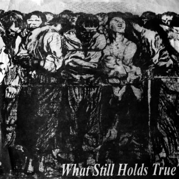 """What Still Holds True"" compilation by Holdstrong Records, featuring Burst of Silence, 1994"