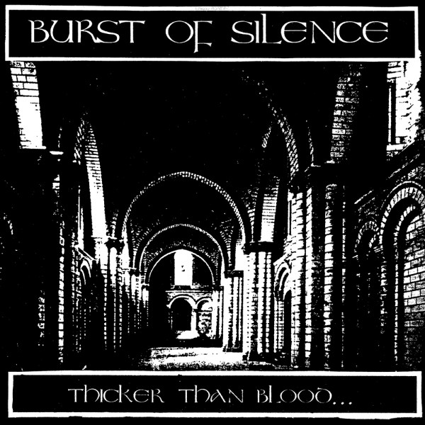 "Burst of Silence's 7"" ""Thicker Than Blood"", released by Stability Records in 1993"