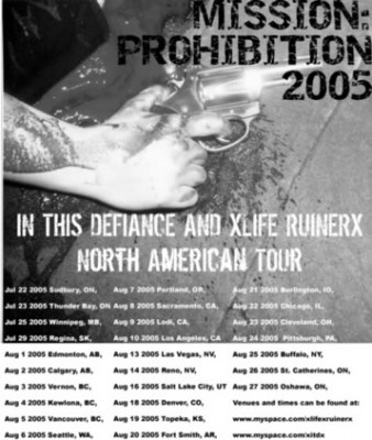 Mission: Prohibition Tour 2005. In This Defiance and Liferuiner