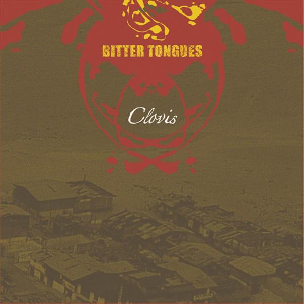 UXE025 Bitter Tongues – Clovis CD, 2005