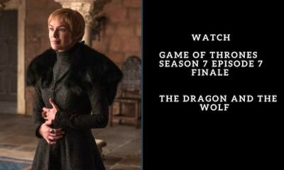 Watch Game of Thrones Season 7 Episode 7 The Dragon and The Wolf Here