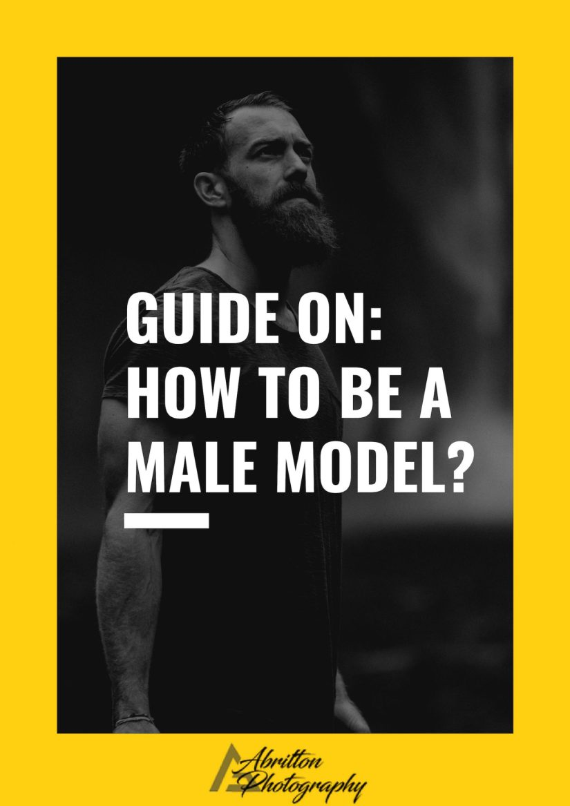 How to be a Male Model?