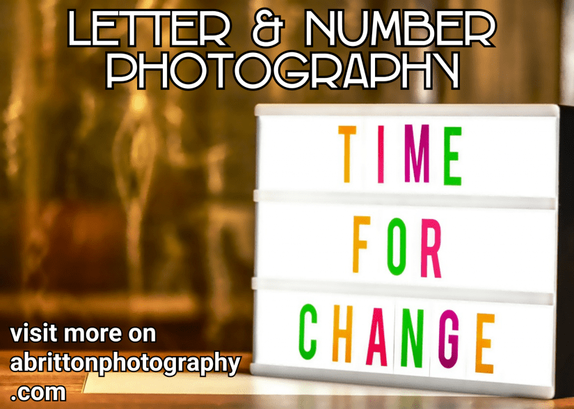 Letter and number landscape photography ideas
