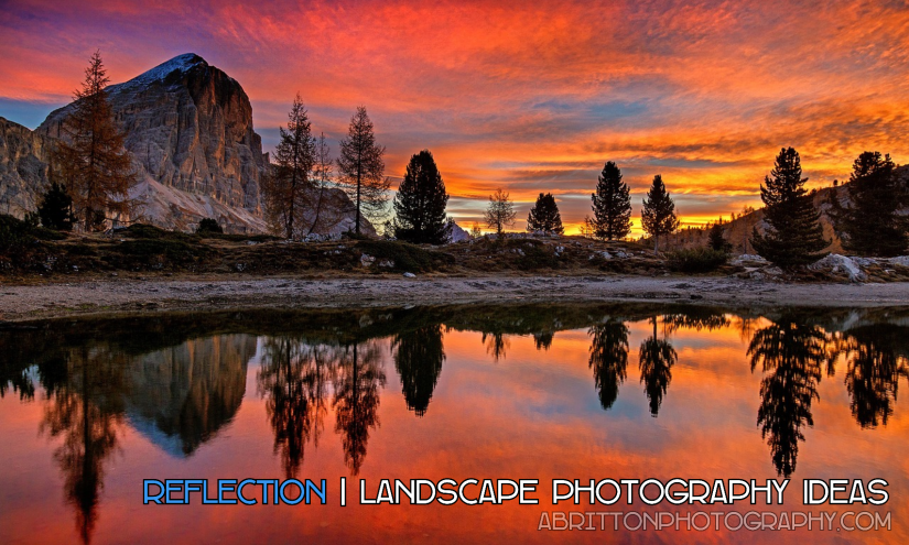 reflection landscape photography ideas