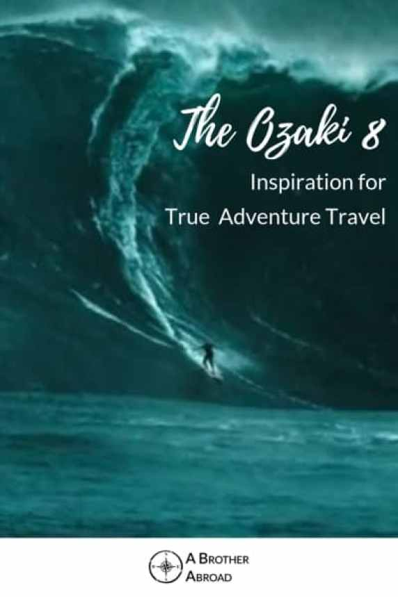 The Ozaki 8 - Inspiration for Outdoor & Adventure travel