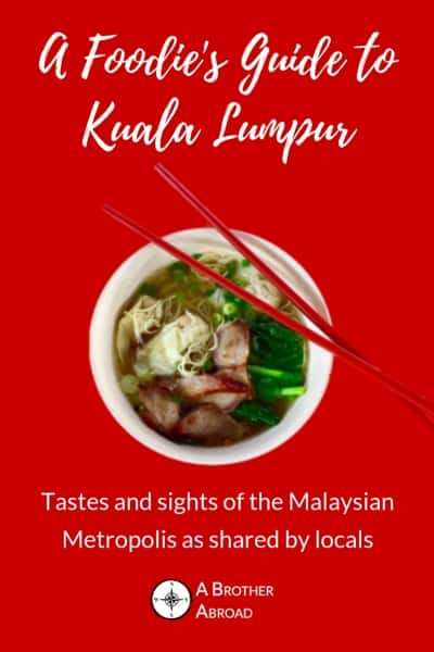Kuala Lumpur Travel Guide:  A local foodie's guide to the tastes and sights of Malaysia's Metropolis.