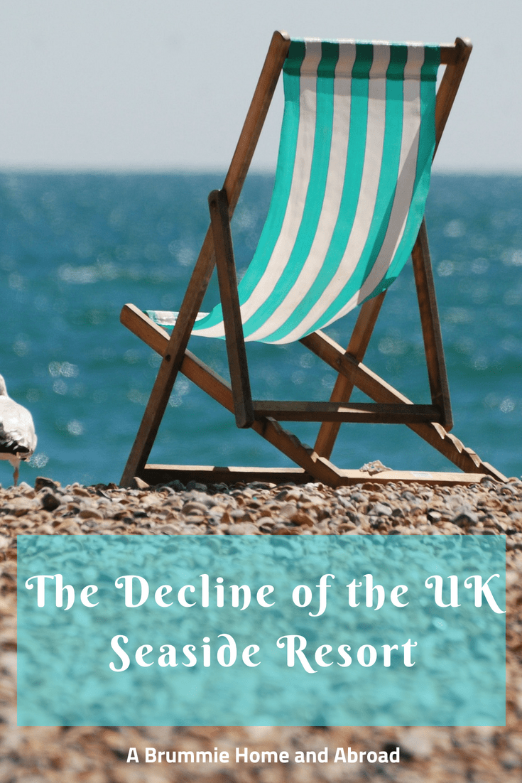 A Brummie Home and Abroad_ The Decline of the UK Seaside Resort. Focusing on Weymouth in Dorset