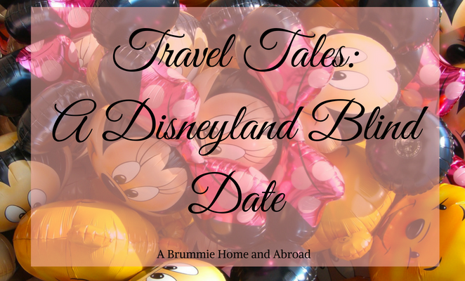 Travel Tales_ A Disneyland Blind Date (1)