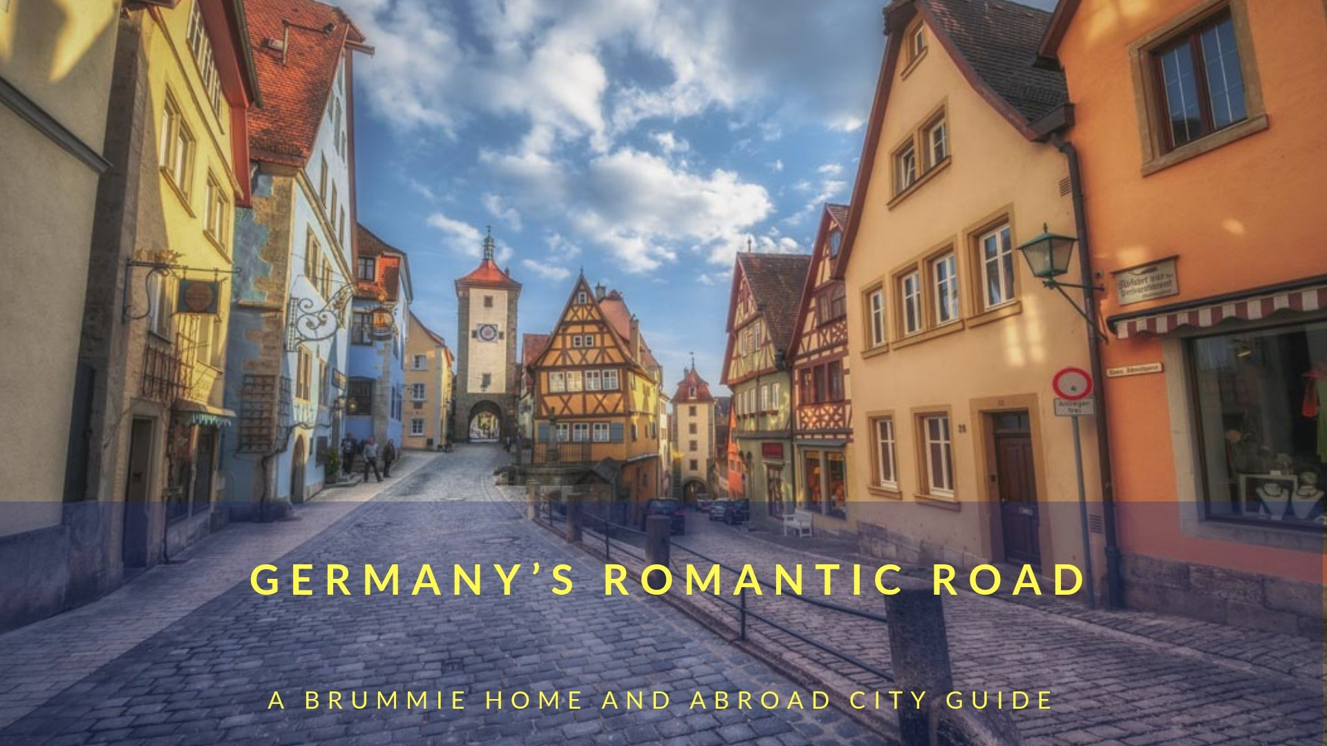 A Brummie Home and Abroad_s guide to Germany_s Romantic Road