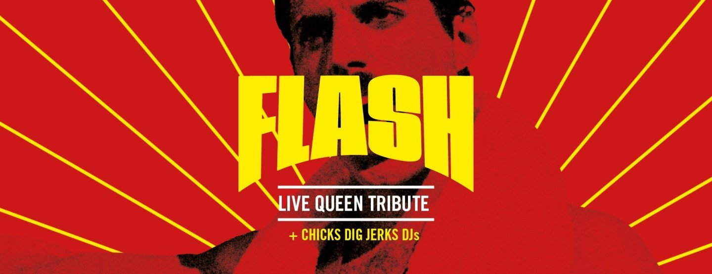 Gig Promotion - Flash! A Tribute to Queen