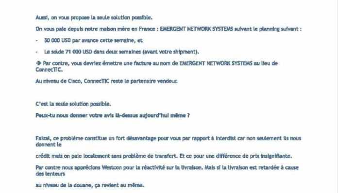 RANARISON Tsilavo, le plaignant, a lui-même mis en place la relation tripartite entre WESTCON – CONNECTIC – EMERGENT  pour acquérir des produits CISCO qui seront revendus à la société CONNECTIC par la société EMERGENT