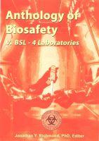 Anthology of Biosafety V: BSL-4 Laboratories