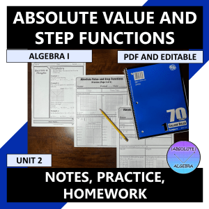 Algebra I Absolute Value and Step Functions